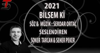 Soner Tarcan & Seher Peker – Bilsem Ki – (Cover-2021)