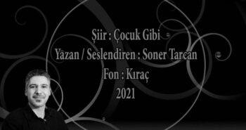 Soner Tarcan – Çocuk Gibi (2021)