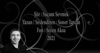 Soner Tarcan – Suçum Sevmek (2021)